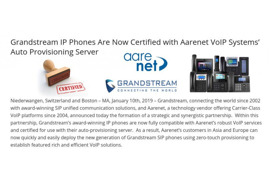 Grandstream IP Phones Are Now Certified with Aarenet VoIP Systems' Auto Provisioning Server